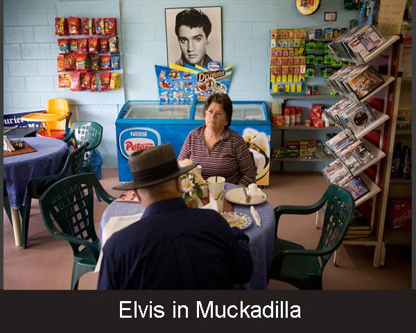 4. Elvis in Muckadilla